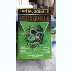 NECROVILLE - IAN MCDONALD