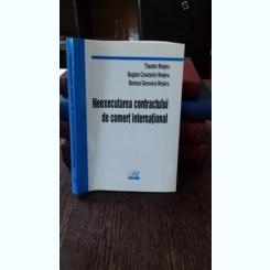 NEEXECUTAREA CONTRACTULUI DE COMERT INTERNATIONAL - THEODOR MREJERU