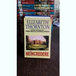 NEINCREDERE - ELIZABETH THORNTON