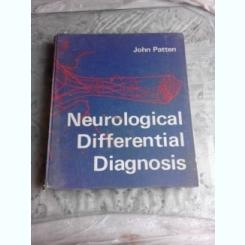 NEUROLOGICAL DIFFERENTIAL DIAGNOSIS - JOHN PATTEN