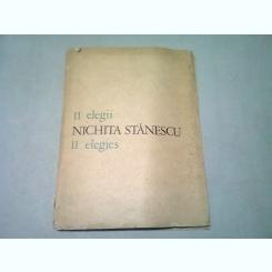 NICHITA STANESCU - 11 ELEGII/11 ELEGIES  (EDITIE BILINGVA ROMANA/ENGLEZA)