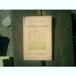 Nicolae Balcescu Antologie VI volumul III - Const. I. Bondescu si D. Maracineanu