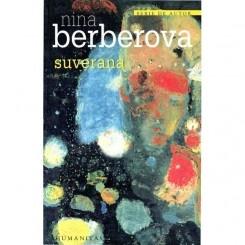 Nina Berberova, Suverana