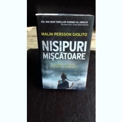 NISIPURI MISCATOARE - MALIN PERSSON GIOLITO