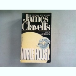 NOBLE HOUSE - JAMES CLAVELL'S  (CARTE IN LIMBA ENGLEZA)