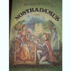 Nostradamus - Michel Zévaco