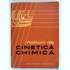 NOTIUNI DE CINETICA CHIMICA-TRADUCERE PRELUCRARE DIN LIMBA RUSA