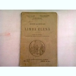 NOTIUNI ELEMENTARE DE LIMBA ELENA. CLASA VI-A LICEALA - IULIU VALAORI
