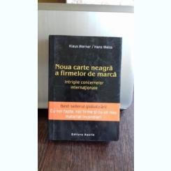 NOUA CARTE NEAGRA A FIRMELOR DE MARCA - KLAUS WERNER