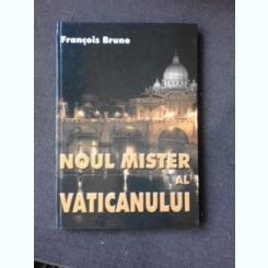 NOUL MISTER AL VATICANULUI - FRANCOIS BRUNE