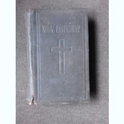 NOUL TESTAMENT AL DOMNULUI NOSTRU ISUS HRISTOS, TRADUCERE DE D. CORNILESCU, 1922