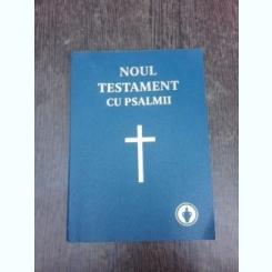 Noul Testament cu Psalmi, 2011