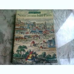 NOUS AVONS BATI PARIS - CLAUDE CETEKK  (CARTE IN LIMBA FRANCEZA)
