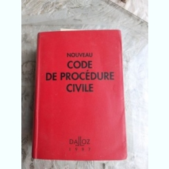 NOUVEAU CODE DE PROCEDURE CIVILE  (CARTE IN LIMBA FRANCEZA)