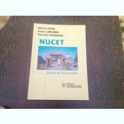 NUCET. PAGINI DE MONOGRAFIE - MIRELA PETRE