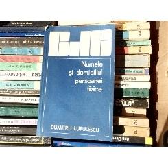 Numele si domiciliul persoanei fizice , dr. Dumitru Lupulescu , 1982