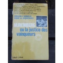 NUREMBERG OU LA JUSTICE DES VAINQUEURS