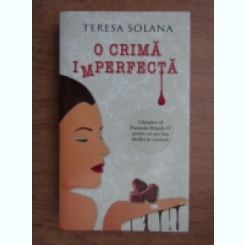 O CRIMA IMPERFECTA - TERESA SOLANA