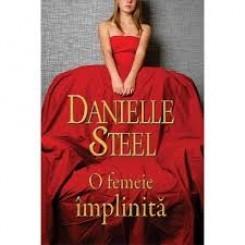 O FEMEIE IMPLINITA - DANIELLE STEEL