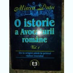 O ISTORIE A AVOCATURII ROMANE-MirceaDutu vol 1