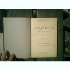 O viata de om Asa cum a fost 3 volume - N. Iorga