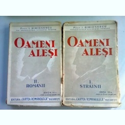 OAMENI ALESI. STRAINII - I. SIMIONESCU VOL.1+ VOL.2