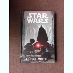 OCHIUL MINTII - ALAN DEAN FOSTER  (STAR WARS)