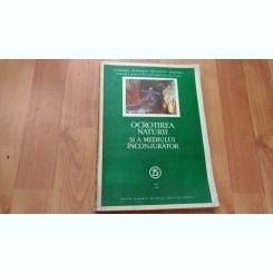 OCROTIREA NATURII SI A MEDIULUI INCONJURATOR--N. BOTNARIUC-V SORAN SI ALTII