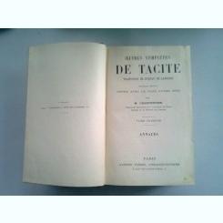 OEUVRES COMPLETES DE TACITE VOLUMUL 1 SI 2, COLIGATE (OPERE COMPLETE)