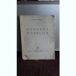 Ofranda muzelor , Mihai Mosandrei , 1940
