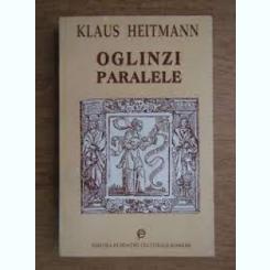 OGLINZI PARALELE - KLAUS HEITMANN