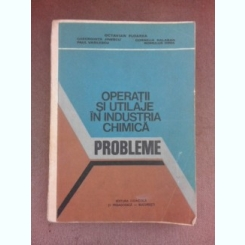 Operatii si utilaje in industria chimica, probleme - Octavian Floarea