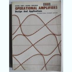 Operational amplifiers. Design and applications - Jerald G. Graeme   (amplificatoare operationale, design si aplicatii)
