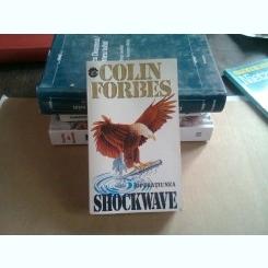 OPERATIUNEA SHOCKWAVE - COLIN FORBES
