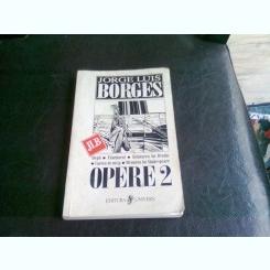 OPERE 2 - JORGE LUIS BORGES