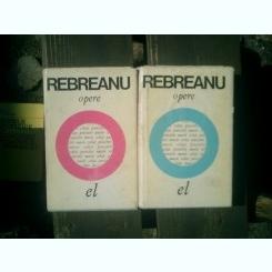 Opere 2 volume - Liviu Rebreanu