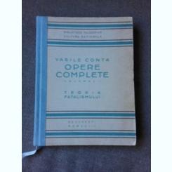 OPERE COMPLETE, TEORIA FATALISMULUI, VOL. I - VASILE CONTA