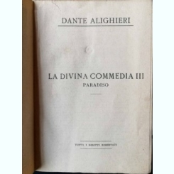 OPERE DI DANTE - DIVINA COMMEDIA III / PARADISO