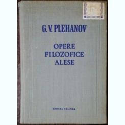 OPERE FILOZOFICE ALESE - G.V.PLEHANOV