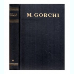 OPERE VOL.1 - NUVELE POVESTIRI, VERSURI - M. GORCHI