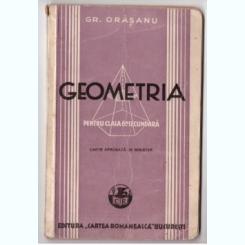 Orasanu, Gr. - Geometria, pt. cls VI, Bucuresti, 1941