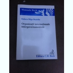 Organizatii internationale interguvernamentale - Raluca Miga Besteliu