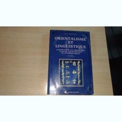 ORIENTALISME ET LINGUISTIQUE - LOUIS ARMANTIER