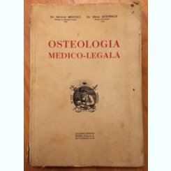 OSTEOLOGIA MEDICO -LEGALA -DR NICOLAE MINOVICI -DR MIHAI KERNBACH