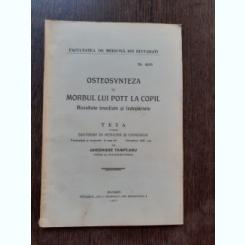 OSTEOSYNTEZA IN MORBUL LUI POTT LA COPIL - GHEORGHE TAMPLARU  (TEZA DE DOCTORAT, CU DEDICATIE)