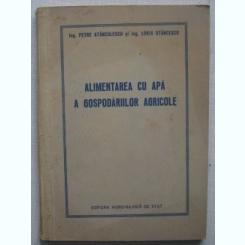 P. Stanculescu, L. Stancescu - Alimentarea Cu Apa A Gospodariilor Agricole