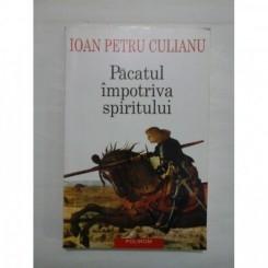 PACATUL IMPOTRIVA SPIRITULUI - IOAN PETRU CULIANU