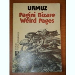 PAGINI BIZARE,WEIRD PAGES-URMUZ,1985