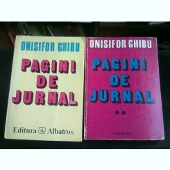 PAGINI DE JURNAL - ONISIFOR GHIBU  VOLUMUL 1 SI 2