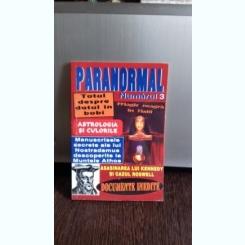 Paranormal, Nr. 3 - Documente inedite
